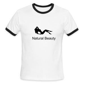 Natural Beauty! 100% Cotton. - Men's Ringer T-Shirt