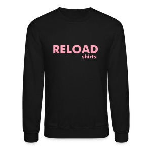 Reload Sweatshirt - Crewneck Sweatshirt