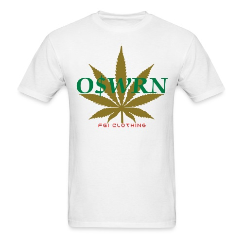 #OSWRN 'Only smoke with real niggas tee - Men's T-Shirt