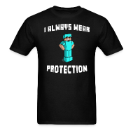T-Shirts ~ Men's T-Shirt ~ I Always Wear Protection (White)