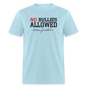 No Bullies Allowed by Alexis Bellino - Men's T-Shirt