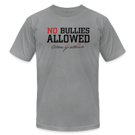 T-Shirts ~ Men's T-Shirt by American Apparel ~ No Bullies Allowed by Alexis Bellino