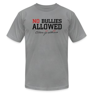 No Bullies Allowed by Alexis Bellino - Men's T-Shirt by American Apparel