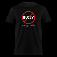 T-Shirts ~ Men's T-Shirt ~ Anti-Bully by Alexis Bellino