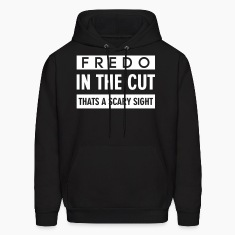 FREDO IN THE CUT THATS A SCARY SIGHT Hoodies
