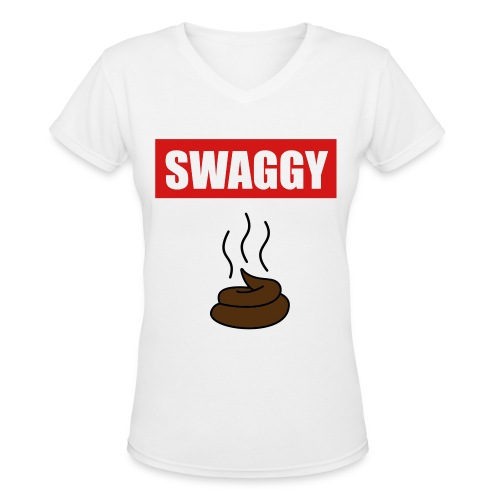 Swaggy Shit - Women's V-Neck T-Shirt