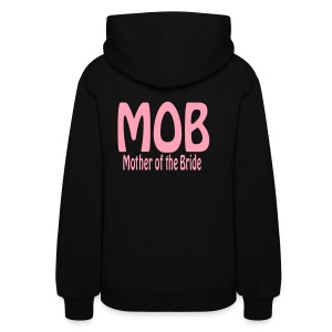 Women's Hoodie - Mother of the Bride Hoodie