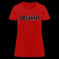 T-Shirts ~ Women's T-Shirt ~ Women's Standard Defiant T-Shirt