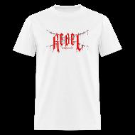 T-Shirts ~ Men's T-Shirt ~ Rebel Defiant T-Shirt