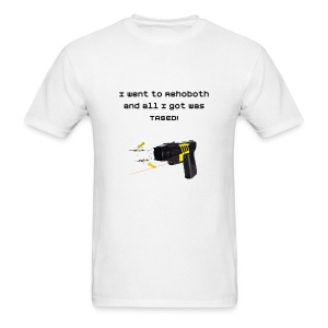 Tased in Rehoboth T-shirt - Men's T-Shirt