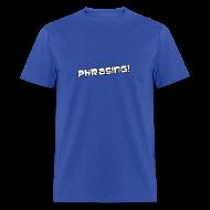T-Shirts ~ Men's T-Shirt ~ Phrasing - Archer | Robot Plunger