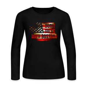 Don't Mess With Boston - Women's Long Sleeve Jersey T-Shirt
