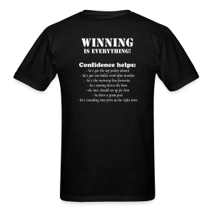 WINNING is Everything, Confidence Helps - Thoroughbred Horse Racing - Men's T-Shirt