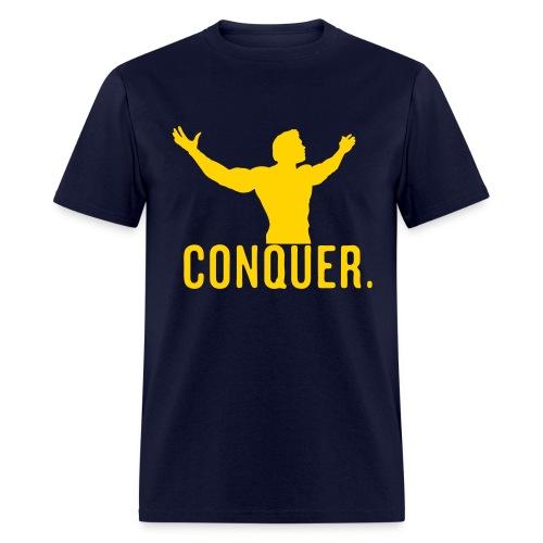 Conquer. - Men's T-Shirt