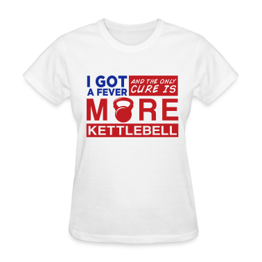 Kettlebell Fever Women's T-Shirts