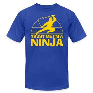 Trust Me I'm A Ninja - Men's T-Shirt by American Apparel