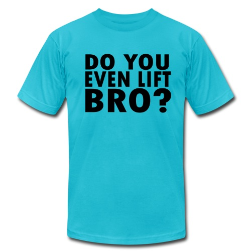 Do You Lift? - Men's  Jersey T-Shirt