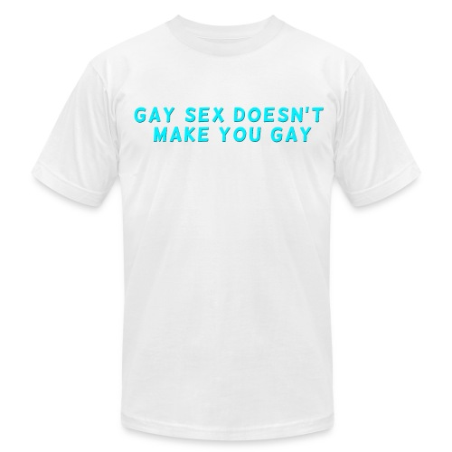 Gay Sex Doesn't Make You Gay White Slim Fit - Men's Fine Jersey T-Shirt