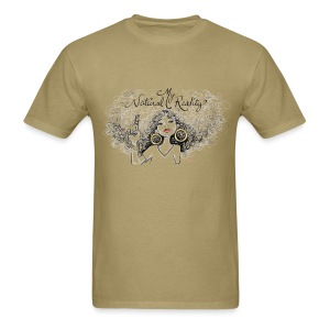 My Natural Reality - Men's T-Shirt