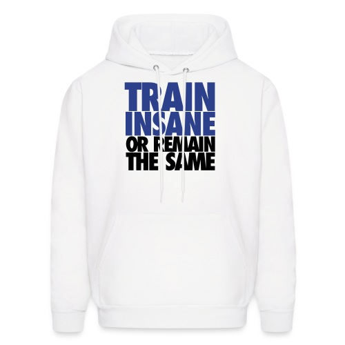 Train Insane Hoodie - Men's Hoodie