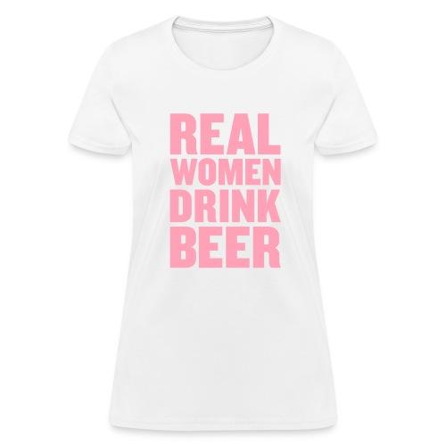 Real Women Drink Beer Women's Standard Weight T-Shirt - Women's T-Shirt