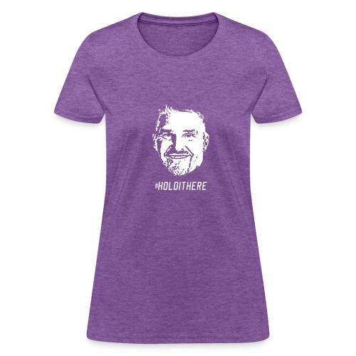 #HoldItHere-Dark - Women's T-Shirt