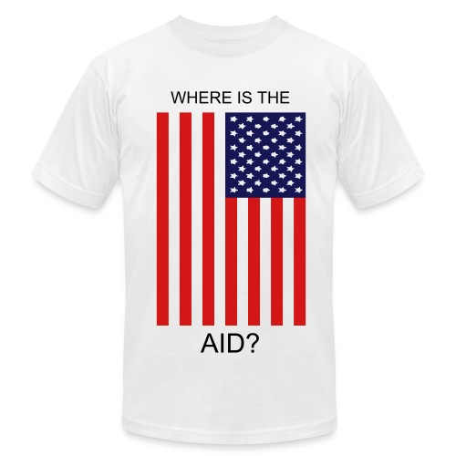 WHERE IS THE AID? White/American Flag T-shirt - Men's Fine Jersey T-Shirt