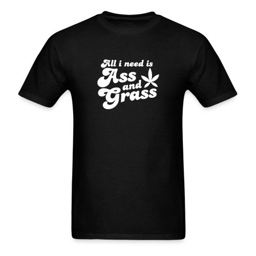 All I Need - Men's T-Shirt