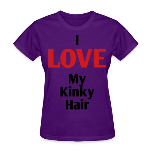 Women's T-Shirt - natural hair,natural,kinky,hair,curly,curls,afro,Natural Hair,Hair,Curly