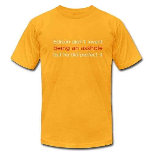 [edisonasshole] - Men's T-Shirt by American Apparel
