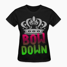 Bow Down Women's T-Shirts