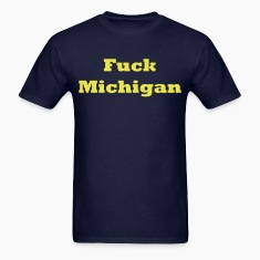 Fuck Michigan Shirt