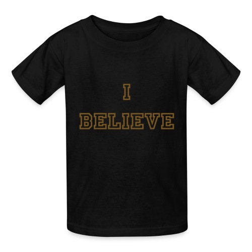 I Believe T-Shirt - Kids' T-Shirt