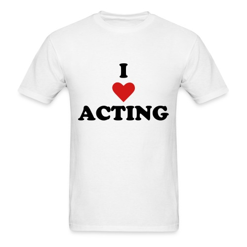 I Love Acting - Men's T-Shirt