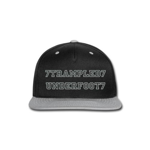 7trampled7underfoot7 Snapback Hat - Snap-back Baseball Cap