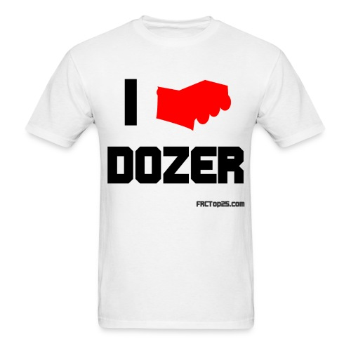 I Love Dozer - Men's T-Shirt