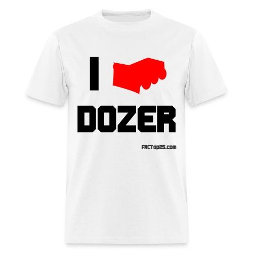 I Love Dozer - Men's T-Shirt