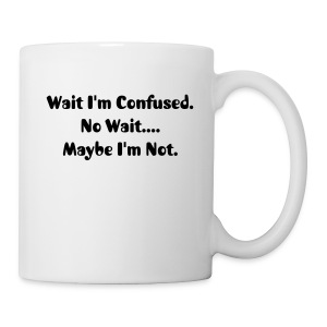 I'm Confused  - Coffee/Tea Mug