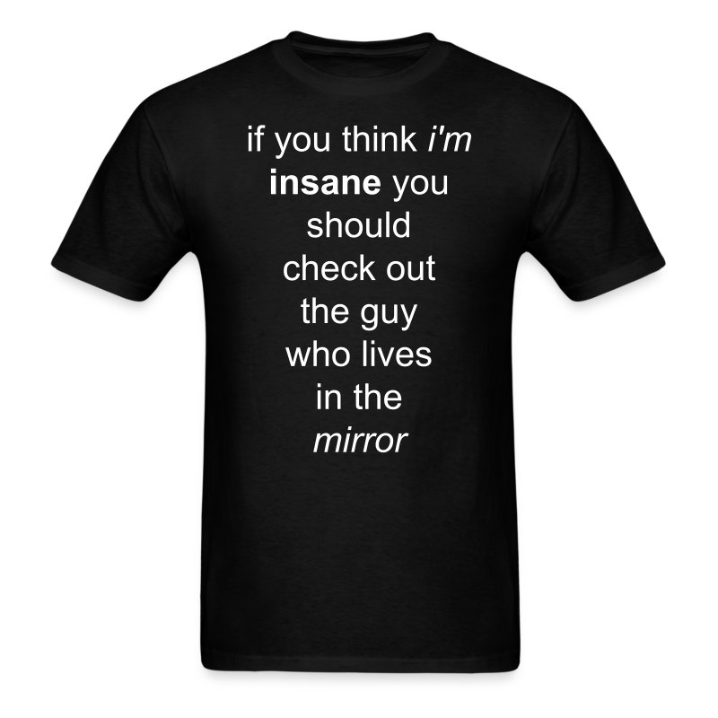 the guy in the mirror - Men's T-Shirt