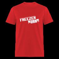 T-Shirts ~ Men's T-Shirt ~ Freezerburns Red
