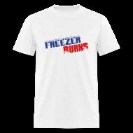 T-Shirts ~ Men's T-Shirt ~ Freezerburns T-Shirt