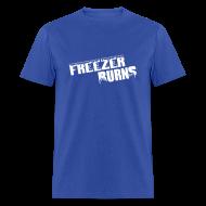 T-Shirts ~ Men's T-Shirt ~ Freezerburns Blue