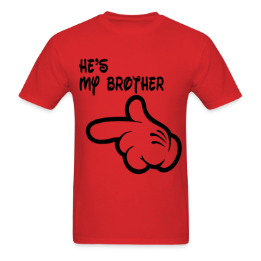 hes_my_brother T-Shirts