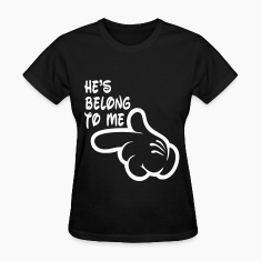 he's_belong_to_me Women's T-Shirts
