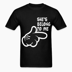 shes_belong_to_me T-Shirts