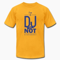 I am the DJ! T-Shirts