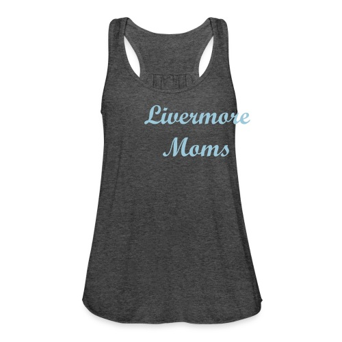 Livermore Moms flowing tank top - Women's Flowy Tank Top by Bella