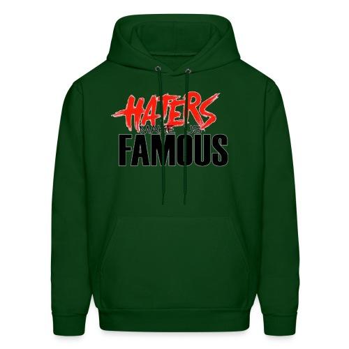 Haters Make us Famous - Men's Hoodie