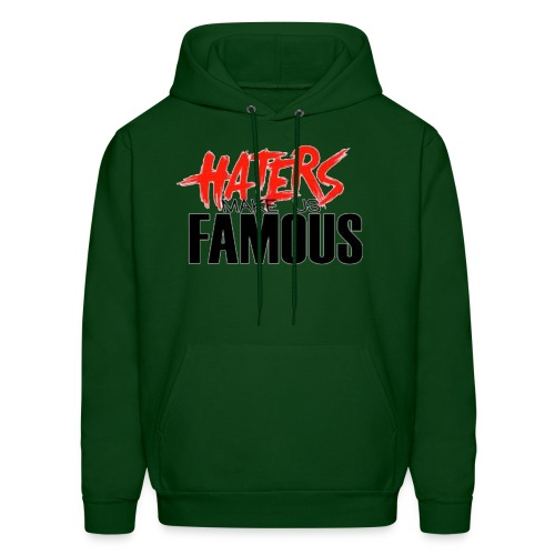 Haters Make us Famous - Men's Hoodie