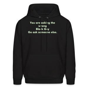 Ask someone else - Men's Hoodie